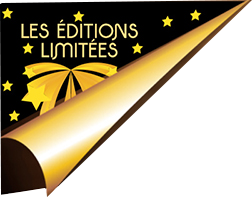 editions limitees